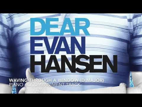 Waving Through a Window (D Major) - Dear Evan Hansen - Piano Accompaniment/Karaoke Track