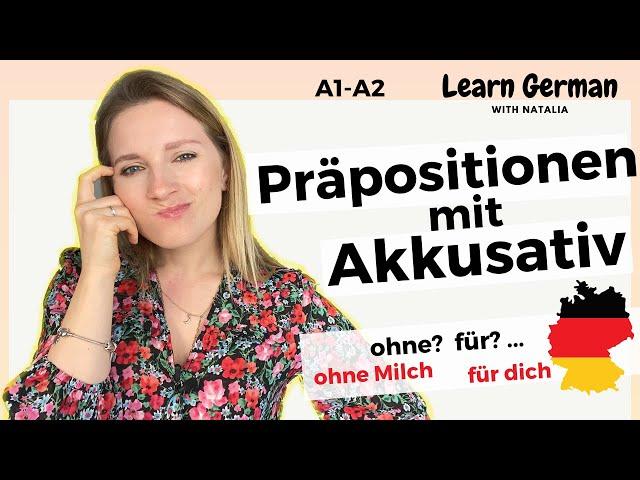 Präpositionen mit Akkusativ (3/7) II Prepositions in German II Learn German with Natalia