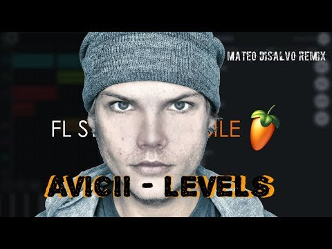 Avicii - Levels IN FL STUDIO MOBILE REMAKE FREE FLM LINK DOWNLOAD By MateoDisalvo