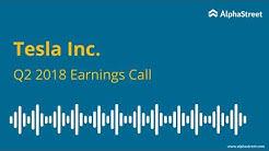 Tesla Earnings Call Q2 2018 TSLA