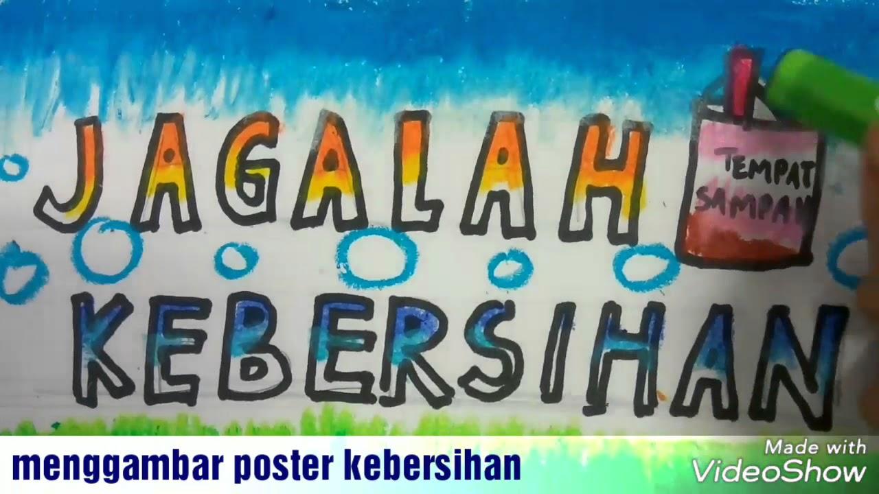 Cara Menggambar Poster Jagalah Kebersihan Dan Mewarnai Dengan Crayon Gradasi Untuk Anak Sd