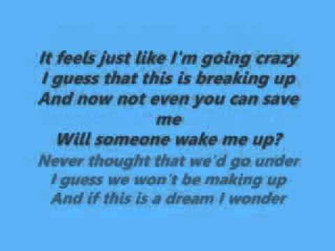 Someone Wake Me Up - My The Veronicas.