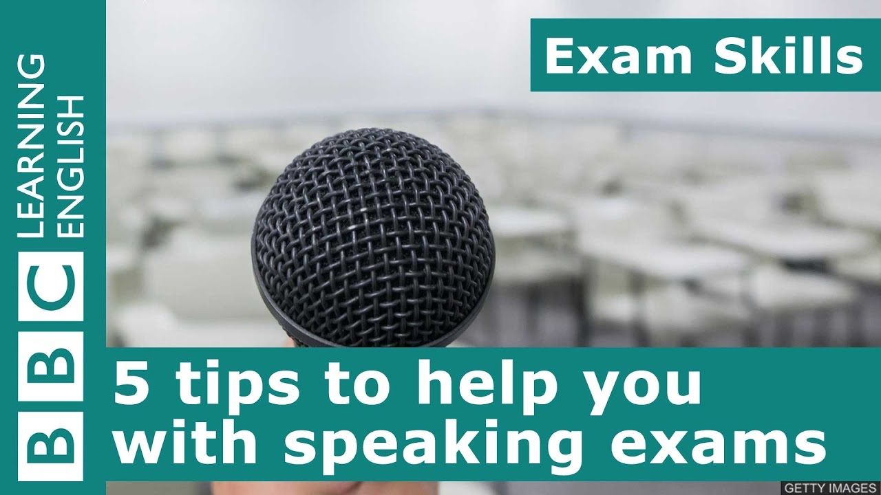 Exam Skills: 5 tips to help you with speaking exams
