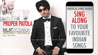 Proper Patola - Official Lyrics|Diljit Dosanjh|Badshah