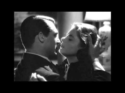 Notorious 1946 You love me, why didn't you tell me before?  Cary Grant & Ingrid Bergman