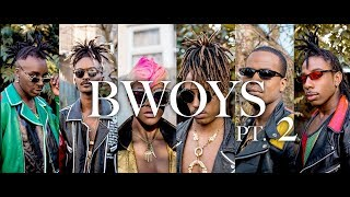 BWOYS [Pt. 2] | Fashion Film