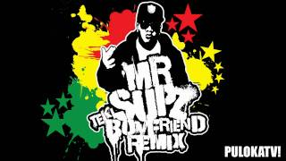 Mr Supz  (Teki Boyfriend Remix Cover) FREE DOWNLOAD!