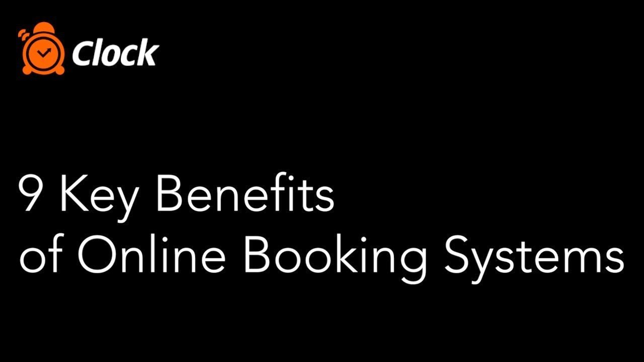The Benefits of Online Booking Systems