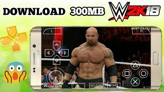 (300mb)DOWNLOAD WWE 2K18 ISO FOR ANDROID