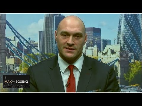 Tyson Fury on Deontay Wilder rematch, Anthony Joshua, more [FULL] | Max on Boxing