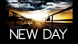Download 50 Cent Ft Dr Dre Alicia Keys New Day (FULL VERSION) MP3 song and Music Video