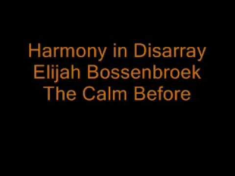 Elijah Bossenbroek: The Calm Before