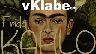 vKlabe on: Frida KAHLO - Realismo Surreale contro ogni Canone
