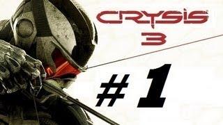 CRYSIS 3 - #1   Mision 1 - Post humano   Gameplay en español