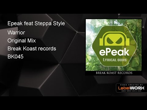 Epeak feat Steppa Style - Warrior (Original Mix)