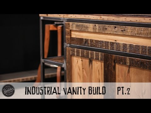 How To Build An Industrial Vanity Build Part 2