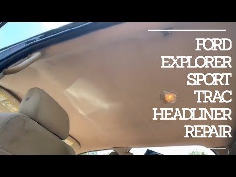 How to Repair a headliner in a Ford Explorer/ Sport Trac. Headliner falling down. Sagging roof