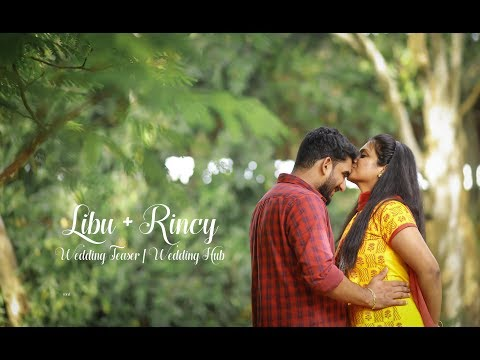 Libu + Rincy | Wedding Teaser | Wedding Hub | 4K