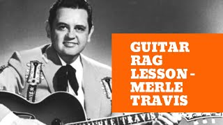 Learn Guitar Rag - Merle Travis - Part 1 - How To Play Guitar Rag
