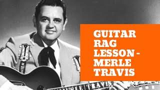 Learn Guitar Rag - Merle Travis - Part 1 - How To Play Guitar Rag