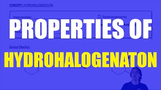 General properties of hydrohalogenation