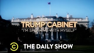 Imagining Donald Trump's Cabinet: The Daily Show