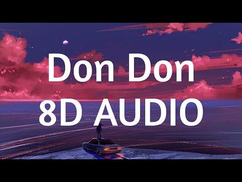 Daddy Yankee, Anuel AA & Kendo Kaponi – Don Don (8D AUDIO) 360°