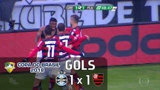 Grêmio 1 x 1 Flamengo - Copa do Brasil 2018 - Globo HD⁶⁰