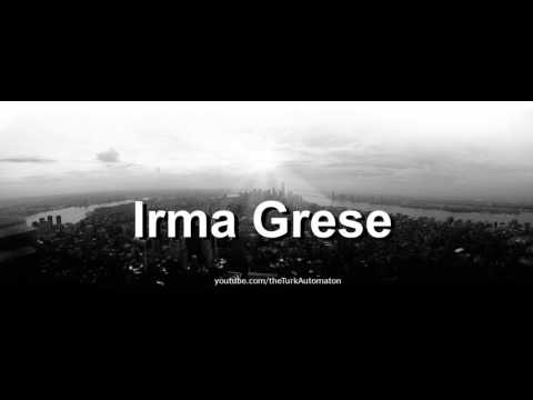 How to pronounce Irma Grese in German