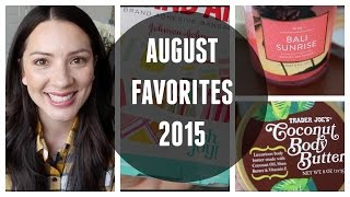 AUGUST FAVS-MOMMY, BABY AND TODDLER! 2015 /// MICHELLE PEARSON