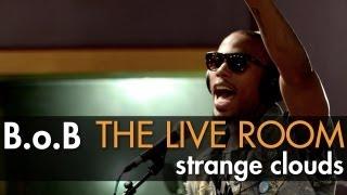 "B.o.B - ""Strange Clouds"" captured in The Live Room"