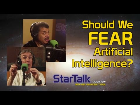 Should We Fear Artificial Intelligence? with Neil deGrasse Tyson and Bill Nye