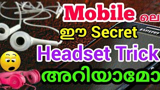Mobile with headphone secret tips (malayalam)