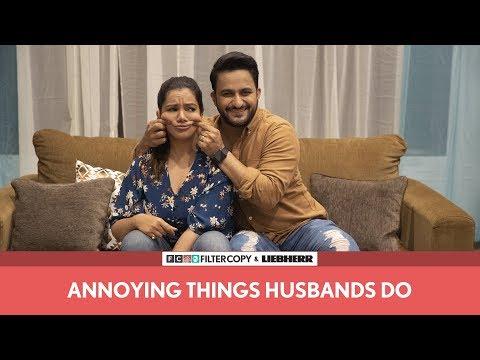 FilterCopy | Annoying Things Husbands Do | Ft. Veer Rajwant Singh and Nidhi Singh