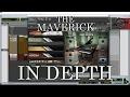 THE MAVERICK | IN DEPTH