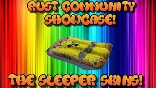 Rust Community Showcase Episode 4! The Sleeper Skins!
