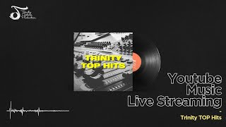 TOP LIVE | Trinity TOP Hits
