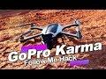 GoPro Karma Drone: Follow Me Hack