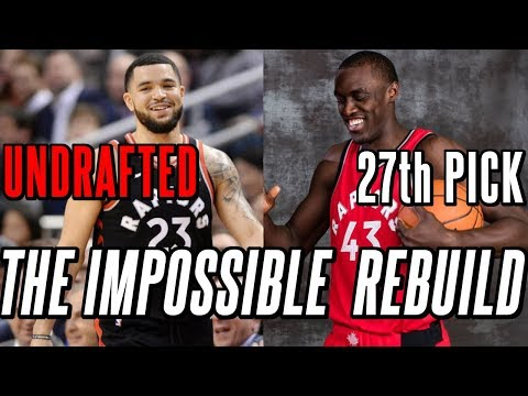 How The Raptors Became An Elite NBA Team With Only Non-Lottery Players