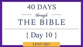 Lent 40/40 - Day 10