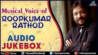 "Musical Voice Of ""Roopkumar Rathod"" 