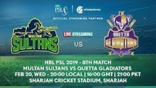 PTV SPORTS LIVE Multan Sultans vs Quetta Gladiators - HBL PSL 2019 - 8th Match - LIVE CRICKET MATCH