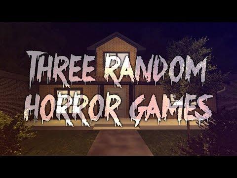 3 Random Horror Games