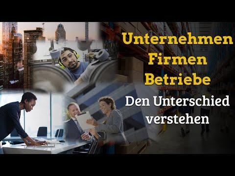 Unternehmen, Firmen Und Betriebe - DER UNTERSCHIED - GENIAL EINFACH