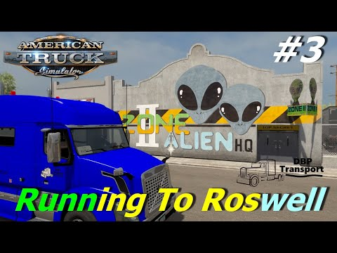 American Truck Simulator   Episode #3   Running To Roswell