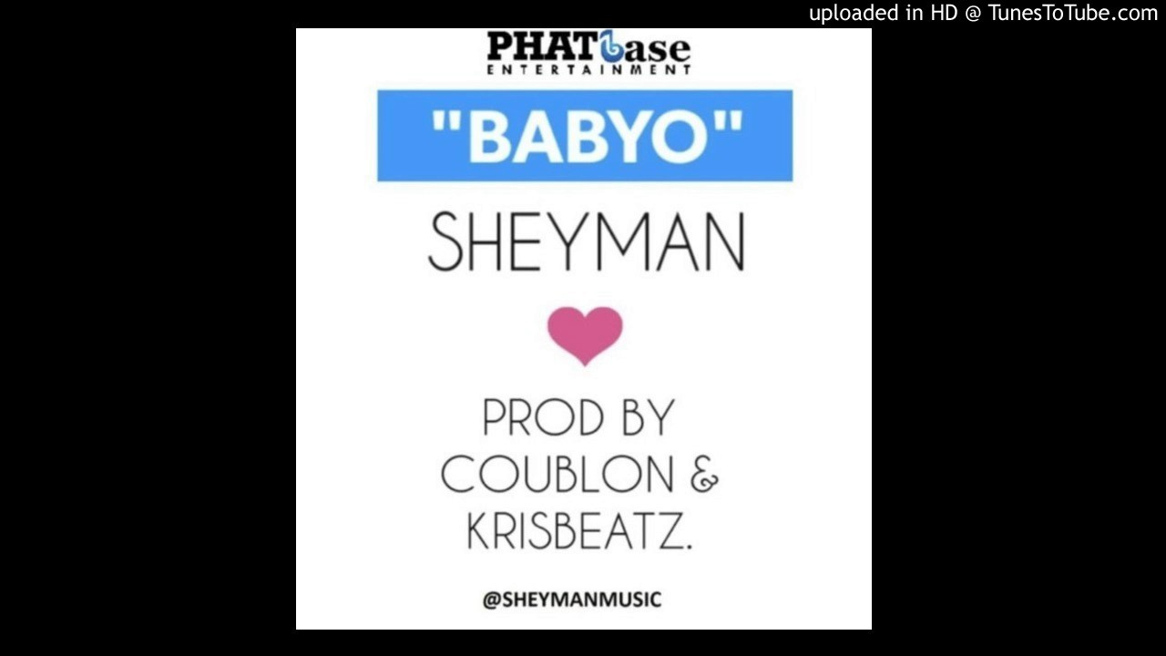 Download Sheyman – BabyO (Prod. By DJ Coublon & Krizbeatz)