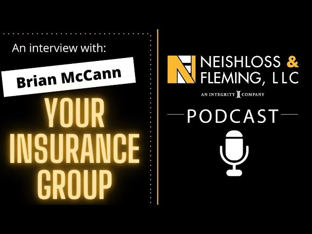 Your Insurance Group (YIG) and Brian McCann | The Neishloss Podcast
