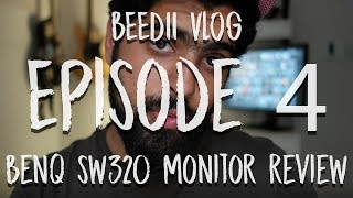 beedii vlog - episode 4 - BenQ SW320 4K Monitor: Review and Thoughts