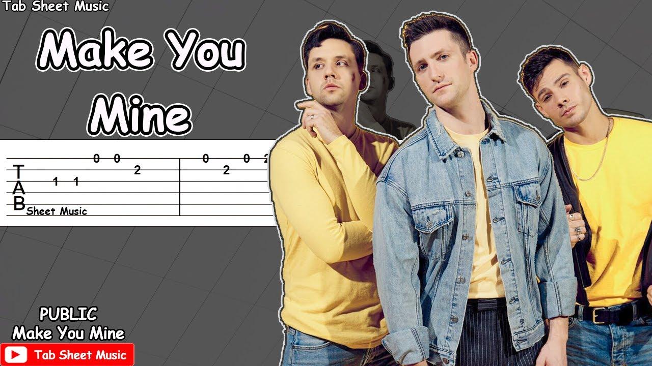 PUBLIC - Make You Mine Guitar Tutorial