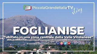Foglianise - Piccola Grande Italia